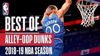 NBA's Best Alley-Oops | 2018-19 NBA Season | #NBADunkWeek