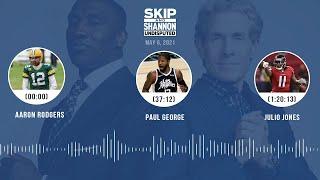 Aaron Rodgers, Paul George, Julio Jones (5.6.21) | UNDISPUTED Audio Podcast