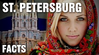 10+ Inspirational Facts About Saint Petersburg