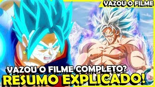 VAZOU O FILME COMPLETO DE DRAGON BALL SUPER BROLY NA INTERNET?