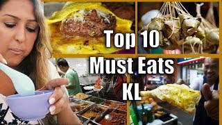 TOP 10 Must-Eats in KUALA LUMPUR, Malaysia