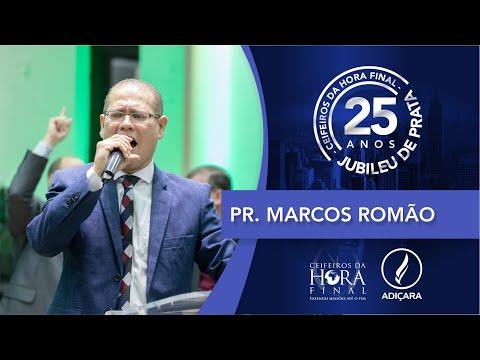 25º Congresso de Missões do Ceifeiros - Pr. Marcos Romão - 08 11 2019