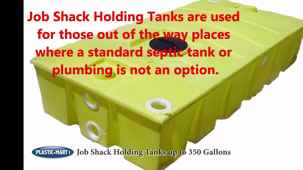 Job Shack Holding Tanks Plastic Mart Com Youtube