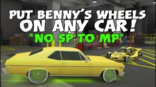 Gta 5 Online *NO SP TO MP* PUT BENNY'S RIMS ON ANY CAR! Murge Cars!