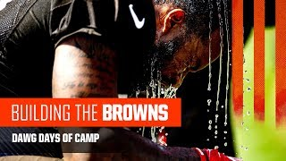 Building the Browns 2019: Dawg Days of Camp (Ep. 11)