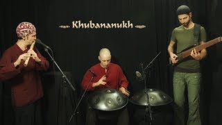 Nadishana - Kuckhermann-Metz-Nadishana trio - *Khubananukh*