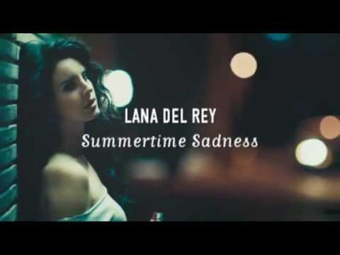 Lana Del Rey - Summertime Sadness (Lyrics Video) - YouTube
