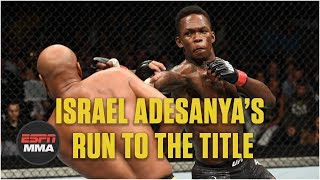 Israel Adesanya's path to a UFC title shot | Highlights | ESPN MMA
