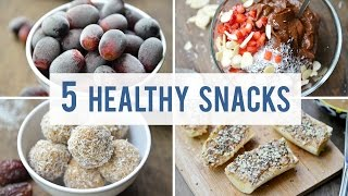 5 EASY + HEALTHY SNACKS   Satisfy Your Sweet Tooth