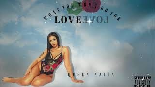 Queen Naija- What You Won't Do For Love [ NEW SINGLE ] (Official Audio) GRWM