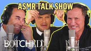 """Botched"" Docs Prescribe ASMR on ""The Quietest Talk Show Ever"" | E!"