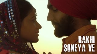 Rakhi Soneya Ve – Ammy Virk – Bambukat Punjabi Video Download New Video HD