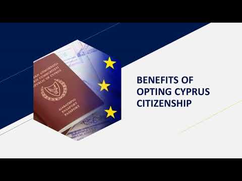 BENEFITS OF OPTING CYPRUS CITIZENSHIP