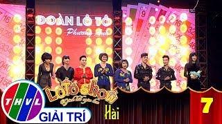 THVL | Lô tô show - Gánh hát ngàn hoa | Tập 7: Nợ - Đoàn Phương Anh