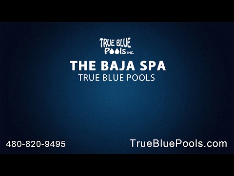 The Baja Spa | True Blue Pools