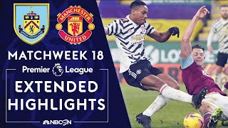Burnley v. Manchester United | PREMIER LEAGUE HIGHLIGHTS | 1/12/2021 | NBC Sports