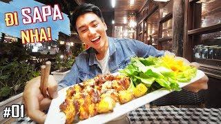 Ký sự du lịch ẩm thực Sapa #1