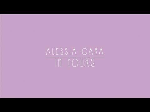 Alessia Cara - Im yours Lyrics