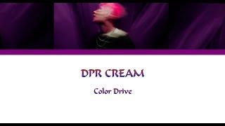 DPR CREAM  - Color Drive Lyrics [Han|Rom|Eng]