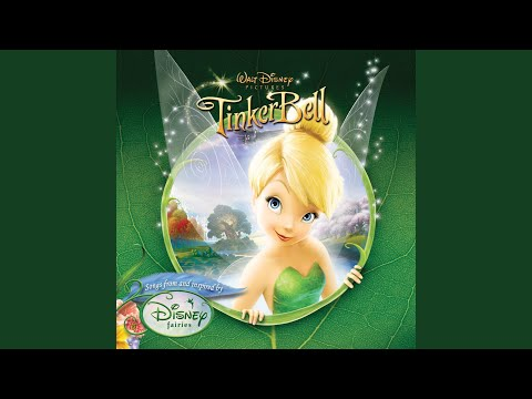 """Fly to Your Heart (From """"Tinker Bell"""")"""