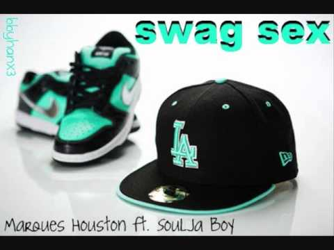 swag sex - marques houston ft  soulja boy