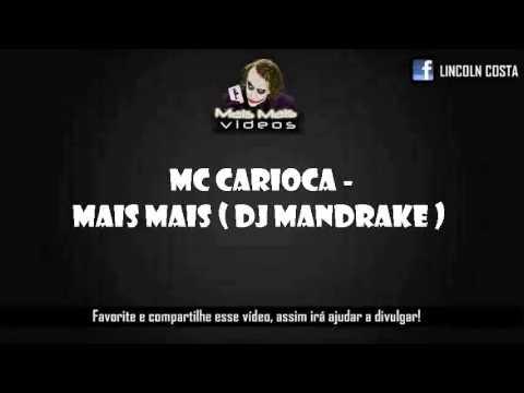 Baixar Mc Carioca-Mais mais Música nova 2013