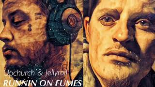 "(NEW) ""Runnin on Fumes"" by Upchurch & Jellyroll"