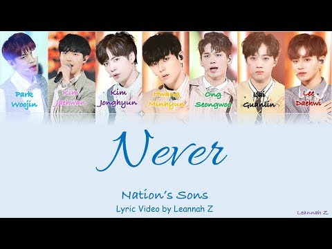 [Produce 101] Nation's Sons- Never (네버) Official Lyrics (Rom/Han/Eng)