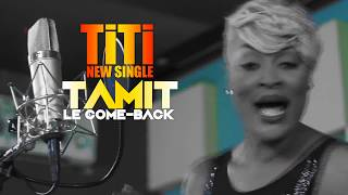 TITI- Tamit(New Single)