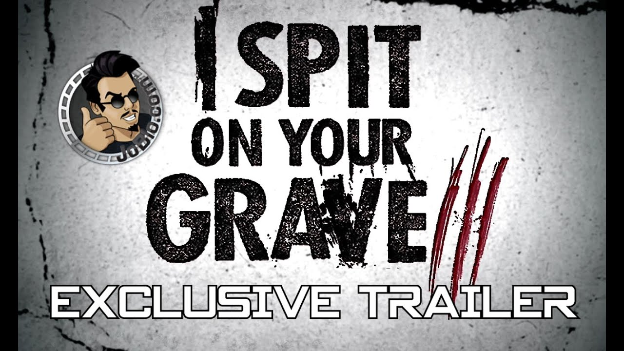 I Spit on Your Grave: Vengeance is Mine (2015) Трейлър