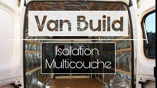 🚐 VAN BUILD 🛠️ - Isolation multicouche de notre van aménagé
