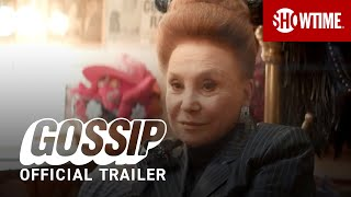 Gossip (2021) Official Trailer | SHOWTIME Documentary Series