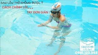 Trung Tâm Dạy Bơi - Cách Chỉnh Sửa Chi Tiết Lỗi Kỹ Thuật Tay Và Tay Kết Hợp Thở Trong Bơi Ếch Cơ Bản