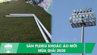 HAGL tháo cầu môn sân Pleiku sau hơn 40 năm trấn giữ, chuẩn bị cho V.League 2020   HAGL Media