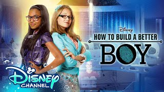 How to Build a Better Boy | 5 Year Anniversary | Disney Channel Original Movie