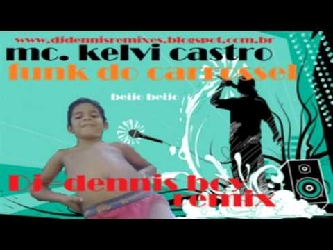 Baixar mc kelvi funk do carrossel beijo beijo musica infantil