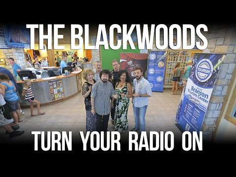 The Blackwoods - Turn your Radio On - Branson Missouri