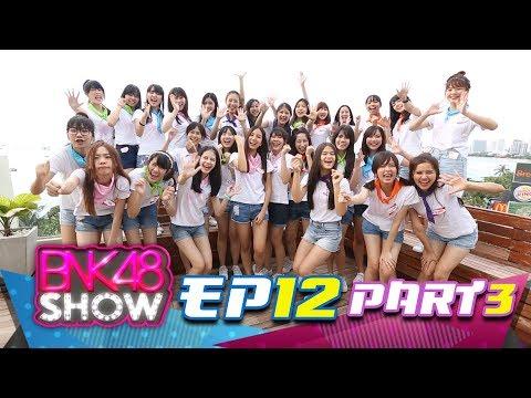 BNK48 Show EP12 Break03