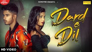 Dard E Dil – MR Ashish Ft Kajal Video HD