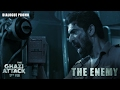 The Ghazi Attack - The Enemy - Dialogue Promo- Daggubati Rana