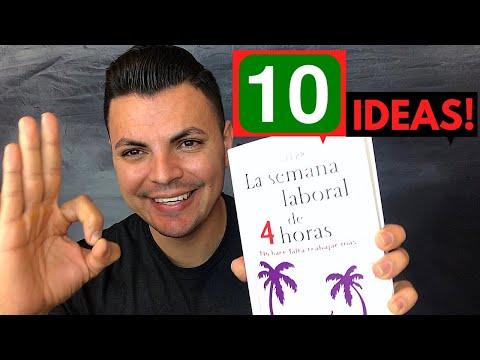 1O INCREIBLES ideas obtenidas de el libro La Semana Laboral de 4 Horas