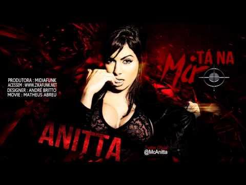 Baixar Anitta   Tá Na Mira ♫♪ Video Clip Oficial) Lançamento