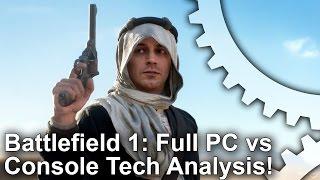 Battlefield 1 - PS4/Xbox One/PC Graphics Comparison