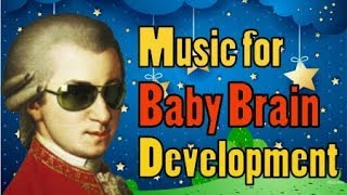 The Best Classical Music for Baby Brain Development | Baby Music | the Best of Mozart, Beethoven