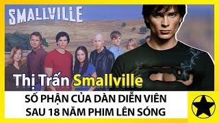 """Dàn Diễn Viên """"Thị Trấn Smallville"""" Sau 18 Năm Phát Sóng, Bây Giờ Ra Sao?"""