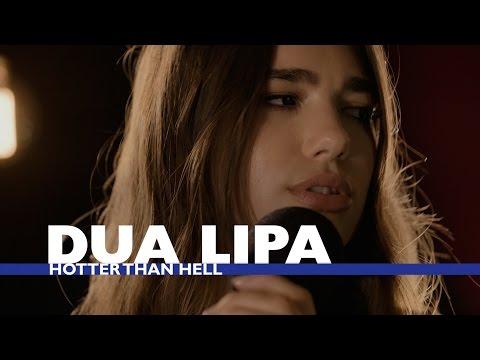 Dua Lipa - Hotter Than Hell (Capital Session)