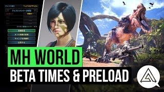 Monster Hunter World | Everything You Need to Know About the Beta - Times, Preload, Rewards & More!