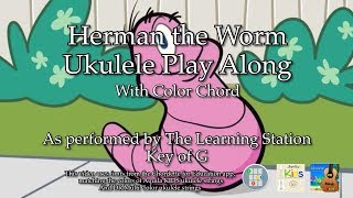 Herman the Worm Ukulele Play Along
