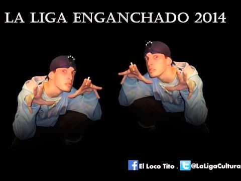 La Liga Enganchado 2014 (Temas Viejos)