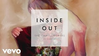 The Chainsmokers - Inside Out ft. Charlee (Audio)
